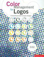 Color Management for Logos : A Comprehensive Guide for Graphic Designers