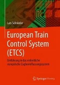 European Train Control System (ETCS)