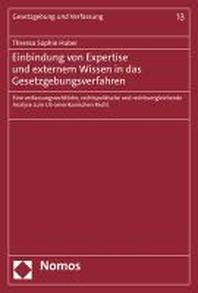 Einbindung von Expertise und externem Wissen in das Gesetzgebungsverfahren