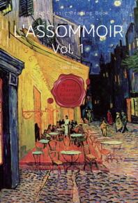 목로주점, 상권 : L'Assommoir, Vol. 1 (영문판)