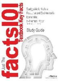 Studyguide for Natural Resource and Environmental Economics by Perman, Roger, ISBN 9780321417534