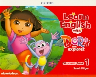 Learn English with Dora the Explorer Level. 1: Student Book