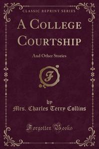 A College Courtship