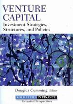 Venture Capital(Investment Strategies Structures And Policies)