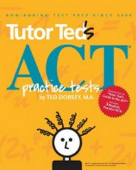 Tutor Ted's ACT Practice Tests
