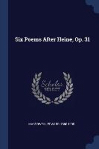 Six Poems After Heine, Op. 31