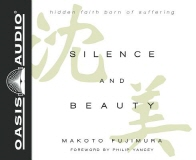 Silence and Beauty (Library Edition)