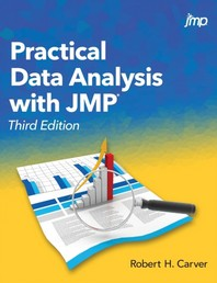 Practical Data Analysis with JMP, Third Edition