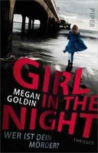 Girl in the Night - Wer ist dein Moerder?