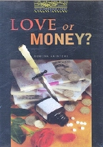 Love or Money(Oxford Bookworms Library 1)(Book+Tape)