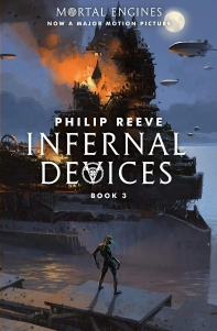 Infernal Devices (Mortal Engines, Book 3), Volume 3