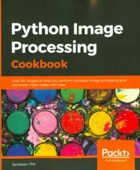 Python Image Processing Cookbook