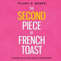 The Second Piece of French Toast