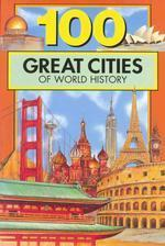 100 Great Cities in World History
