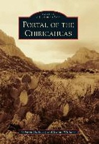 Portal of the Chiricahuas