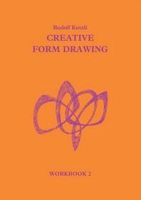 Creative Form Drawing Workbook II