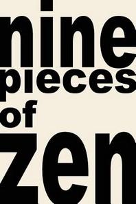 nine pieces of zen