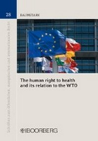 The human right to health and its relation to the WTO