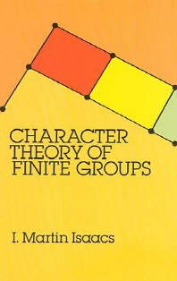 Character Theory of Finite Groups ( Dover Books on Mathematics )