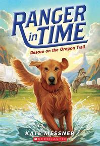 Rescue on the Oregon Trail (Ranger in Time #1), Volume 1