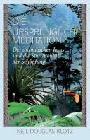 Die Urspruengliche Meditation