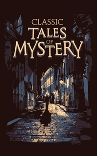 Classic Tales of Mystery