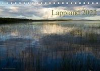Lappland 2022 (Tischkalender 2022 DIN A5 quer)