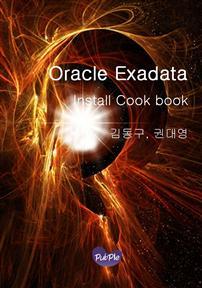 Oracle Exadata Install Cook book