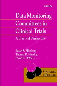 Data Monitoring Committees in Clinical Trials