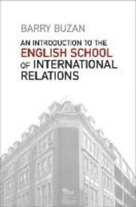 An Introduction to the English School of International Relations