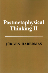 Postmetaphysical Thinking II