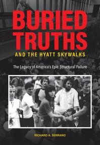 Buried Truths and the Hyatt Skywalks
