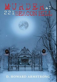 Murder at 221 Beacon Hill