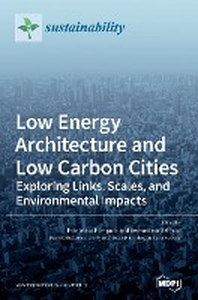 Low Energy Architecture and Low Carbon Cities