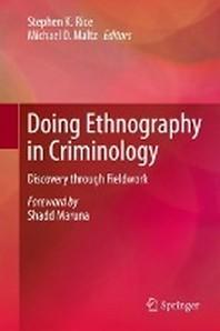 Doing Ethnography in Criminology
