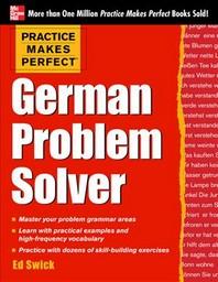 Practice Makes Perfect German Problem Solver
