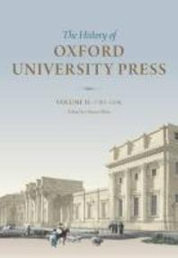 The History of Oxford University Press, Volume II