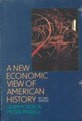 New Economic View of American History : From Colonial Times to 1940