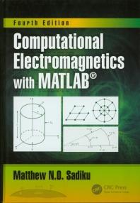 Computational Electromagnetics with Matlab, 4/E(양장본 HardCover)