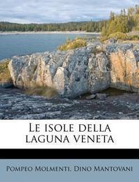 Le Isole Della Laguna Veneta