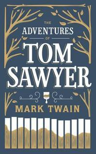 The Adventures of Tom Sawyer. by Mark Twain