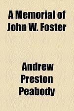 A Memorial of John W. Foster