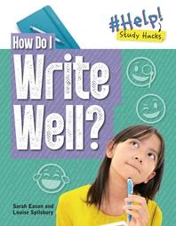 How Do I Write Well?