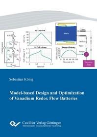 Model-based Design and Optimization of Vanadium Redox Flow Batteries