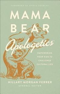 Mama Bear Apologetics(r)