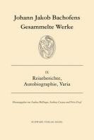 Gesammelte Werke / Reiseberichte, Autobiographie, Varia