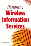 Designing Wireless Information Services (BKC+CD)