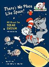 There's No Place Like Space (Cat in the Hat's Learning Library)