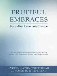 Fruitful Embraces