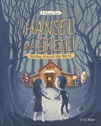 Hansel and Gretel Stories Around the World